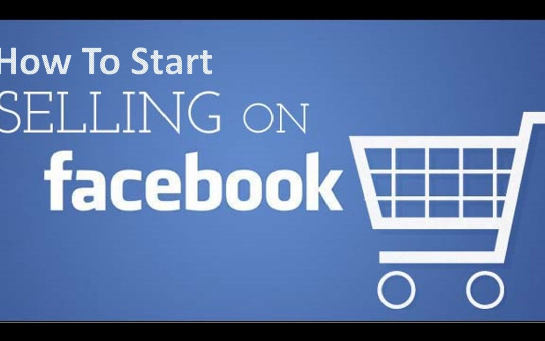 Facebook Selling Tips | How To Make Sales On Facebook