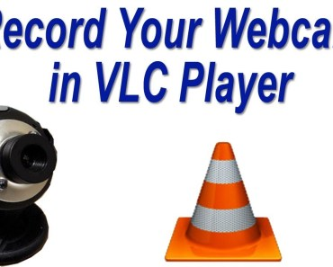 Record Your Webcam With VLC