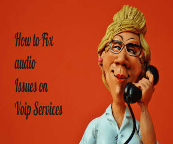 How To Fix Audio Issue In VoIP Services Easily In 2020