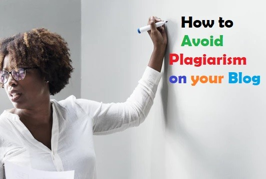 How to avoid plagiarism on your blog