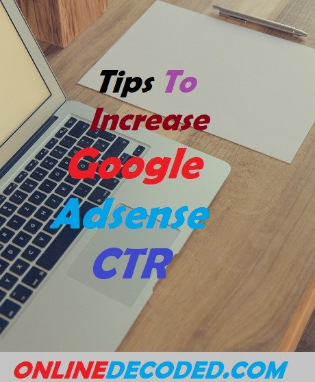 How To Increase Google Adsense CTR (Click Through Rate)?