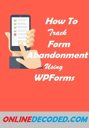 How To Reduce Form Abandonment In 4 Simple Steps