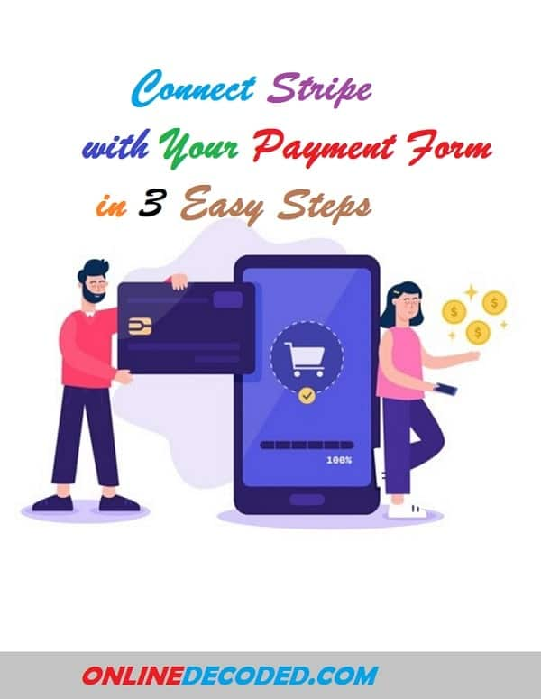 How to Connect Stripe with Your Payment Form