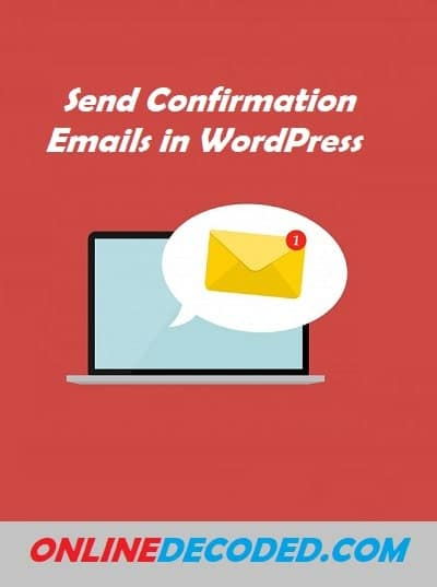 send confirmation emails in wordpress site
