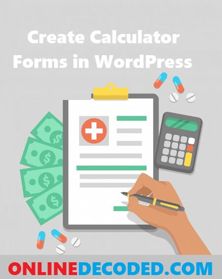 How to Create a Calculator in WordPress easily in 2021?
