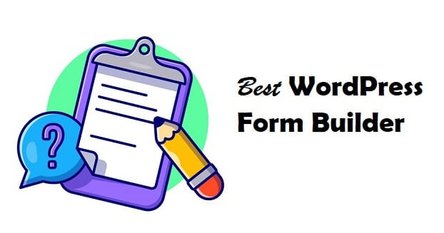 7 Best WordPress Form Builder Plugins (Free and Paid)