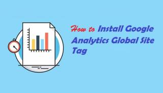How to Install Google Analytics Global Site Tag