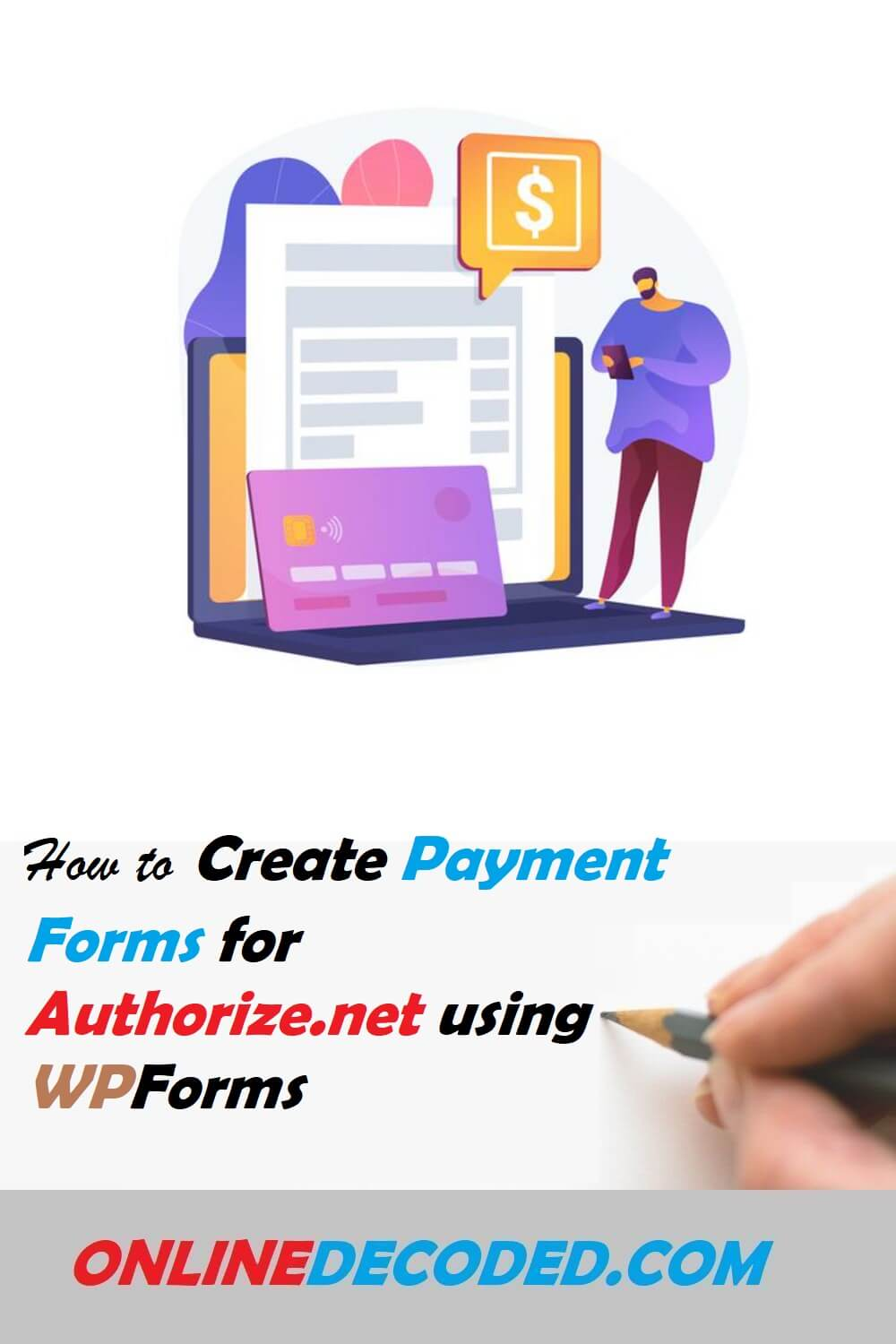 How To Create Payment Forms For Authorize.net Easily in 2021