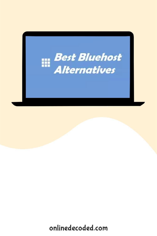 9 Best Bluehost Alternatives in 2021