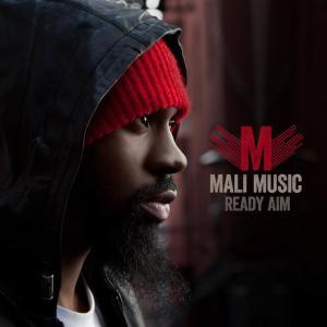 Mali Music – Ready Aim Video