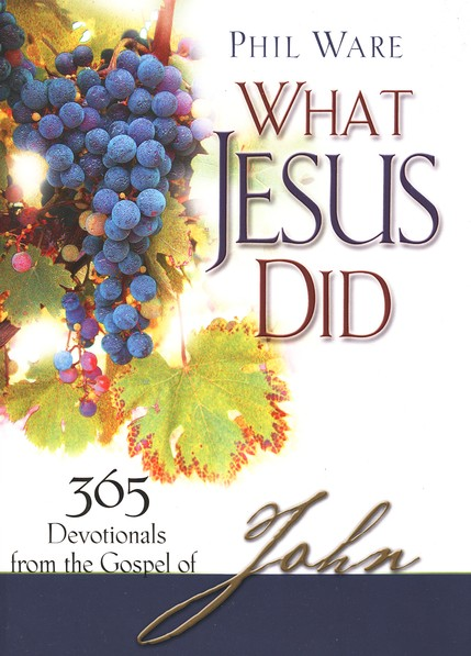 What Jesus Did by Phil Ware  – Faith or Frustration