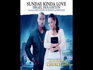 Israel Houghton feat. Aaron Lindsey, PJ Morton and Nikki Ross – Sunday Kinda Love (Song and mp3 download)