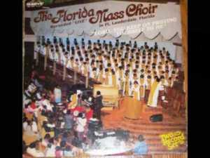 Florida Mass Choir – Be Ye Steadfast (Song and Lyrics)
