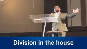 Pastor John Hannah – Division in the house (July 30, 2017)