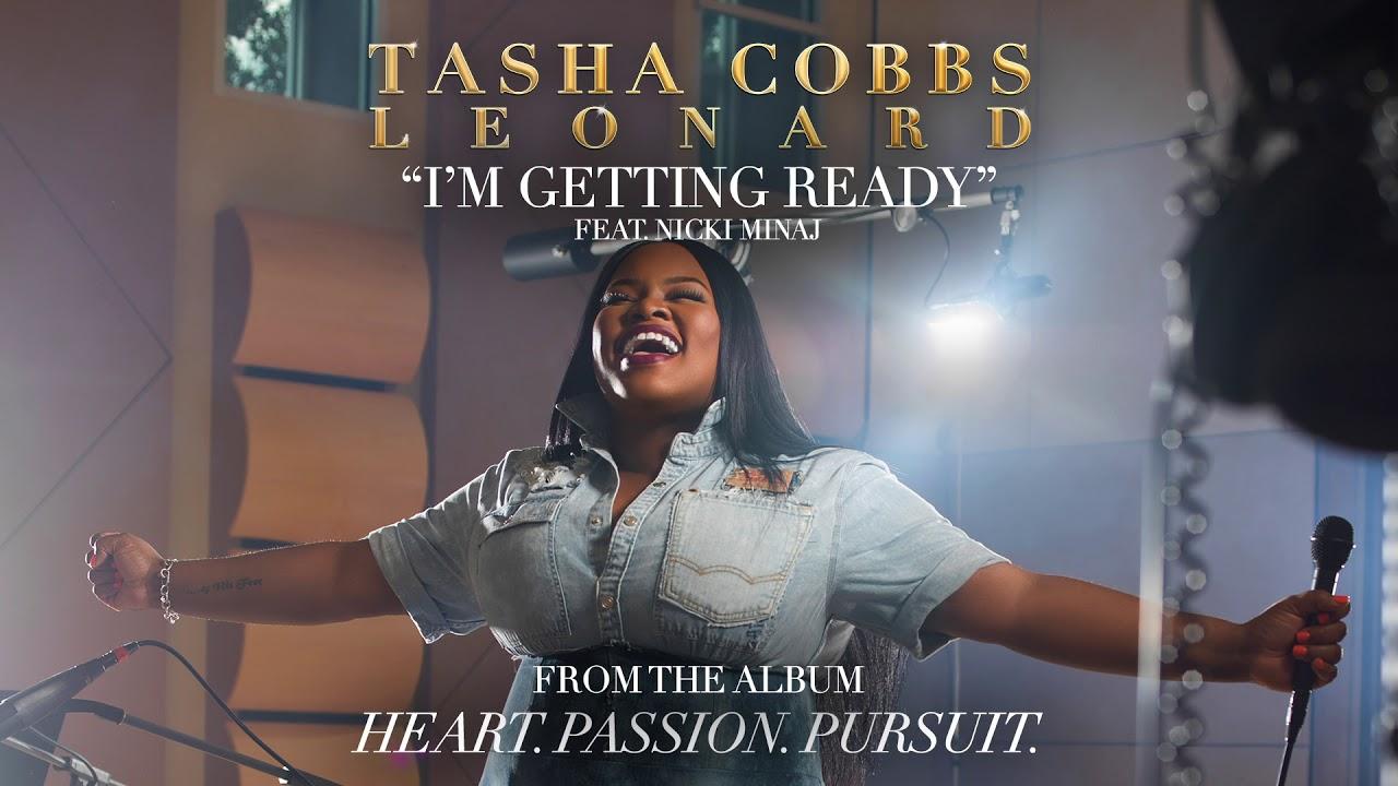 Tasha Cobbs Leonard – I'm Getting Ready Feat. Nicki Minaj (Audio)