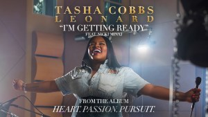 Tasha Cobbs Leonard – I'm Getting Ready Feat. Nicki Minaj (Audio)