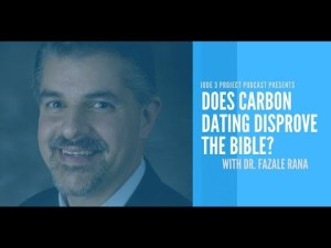 Does Carbon Dating Disprove the Bible? | Dr. Fazale Rana