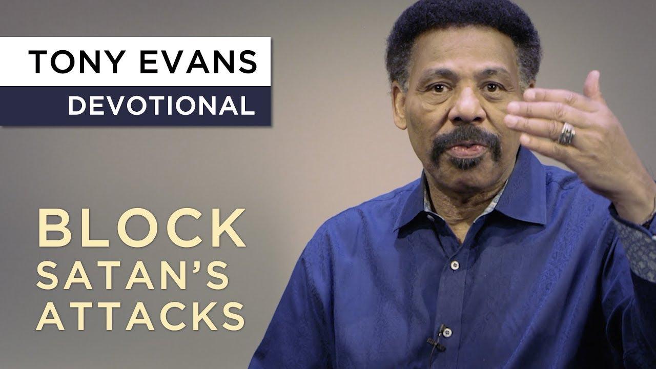 Faith Blocks Satan's Attacks | Devotional by Tony Evans
