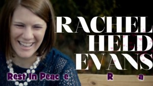 Rachel Held Evans| Biblical Womanhood| Searching for Sunday|Inspired| Revs Reels