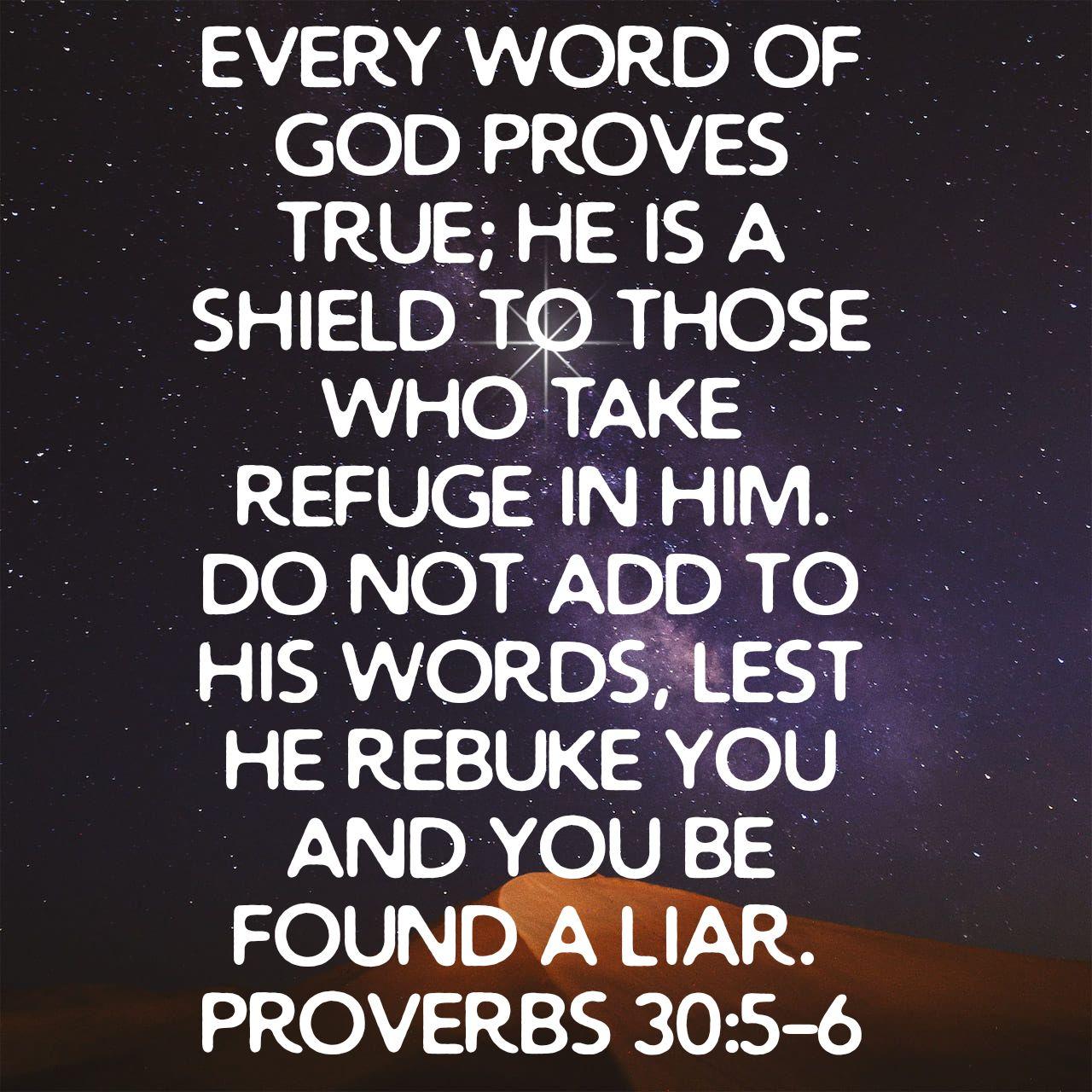 Proverbs 30:5-6 ESV