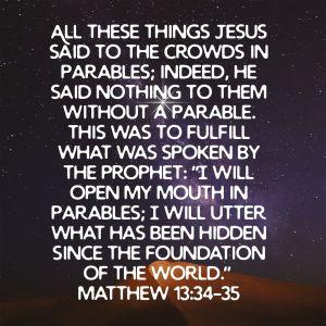 Matthew 13:34-35 ESV