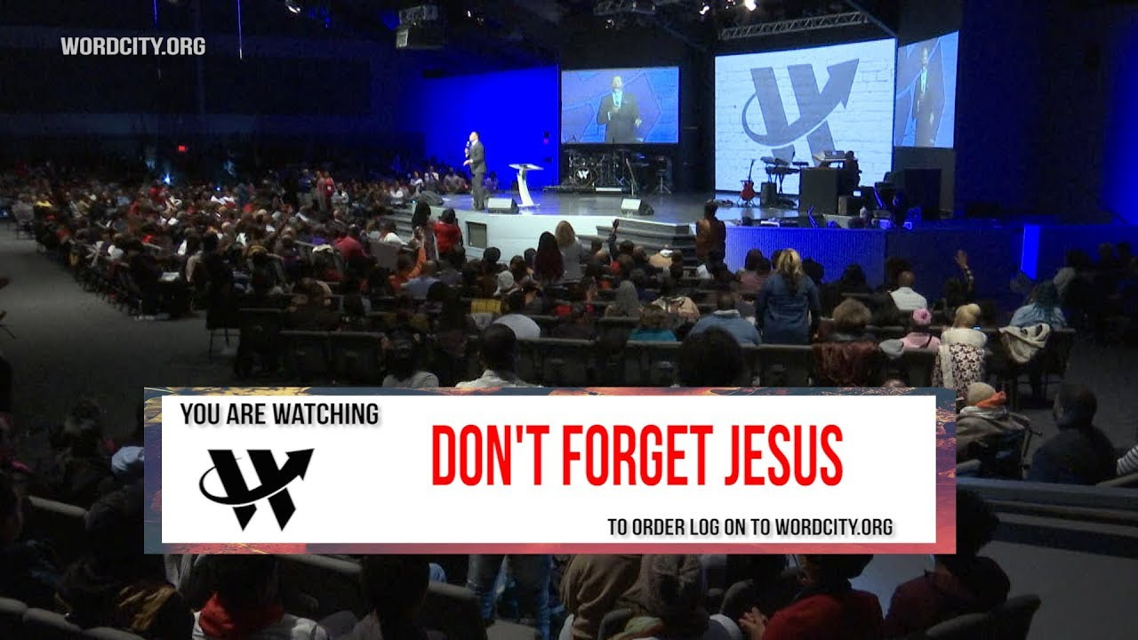 Don't Forget Jesus –  Dr. R.A.Vernon – Full Sermon