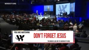 Don't Forget Jesus –  Dr. R.A.Vernon – Full Sermon