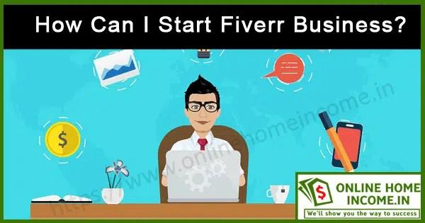 Start a Fiverr Business