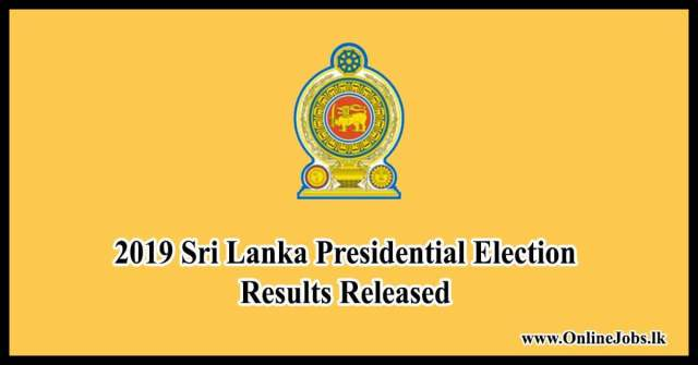 Sri Lanka Presidential Election Results Released 2019