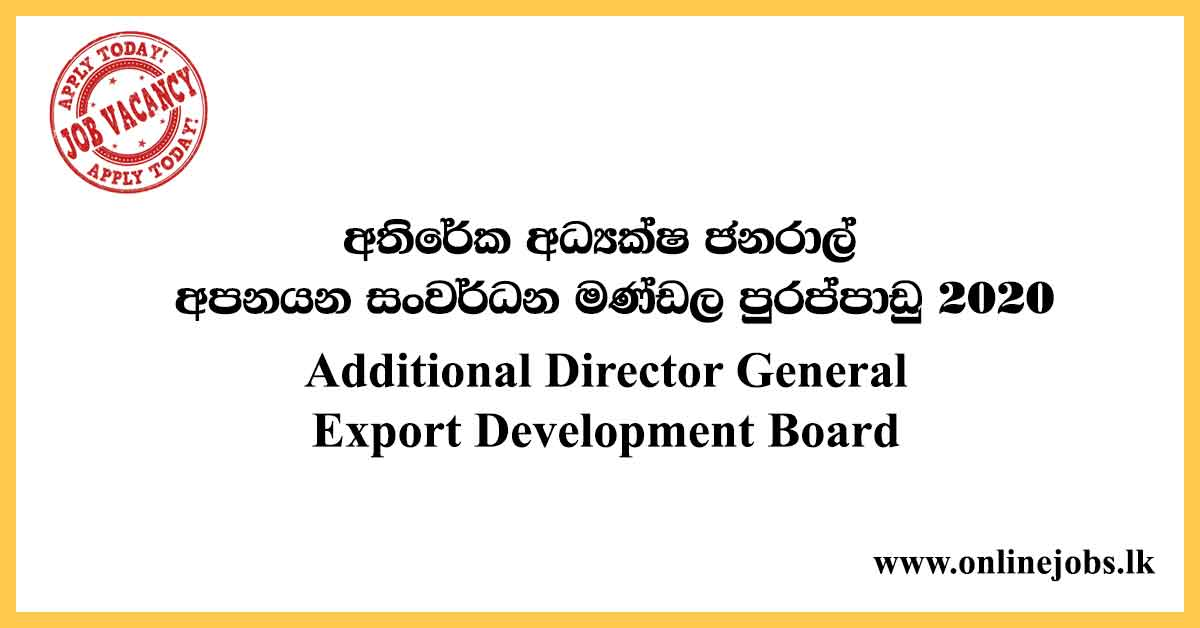 Additional Director General - Export Development Board