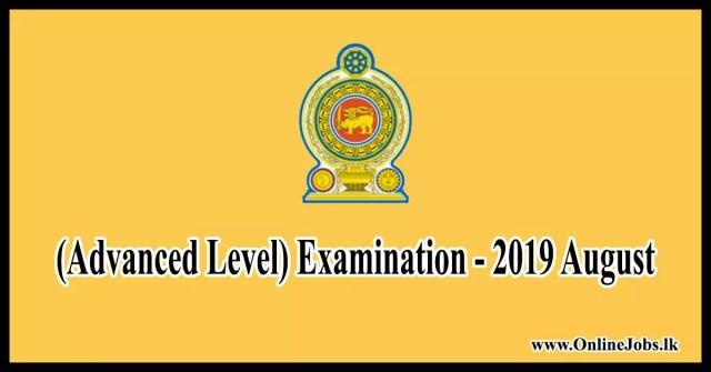 (Advanced Level) Examination - 2019 August