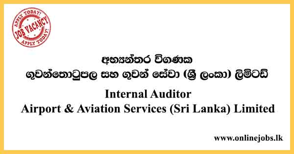 Internal Auditor - Airport & Aviation Services (Sri Lanka) Limited