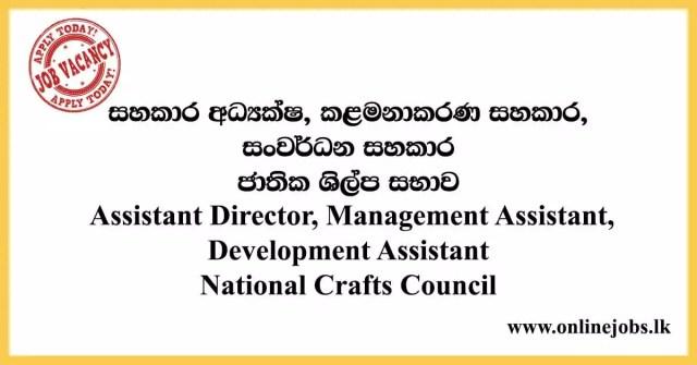 Assistant Director, Management Assistant, Development Assistant National Crafts Council