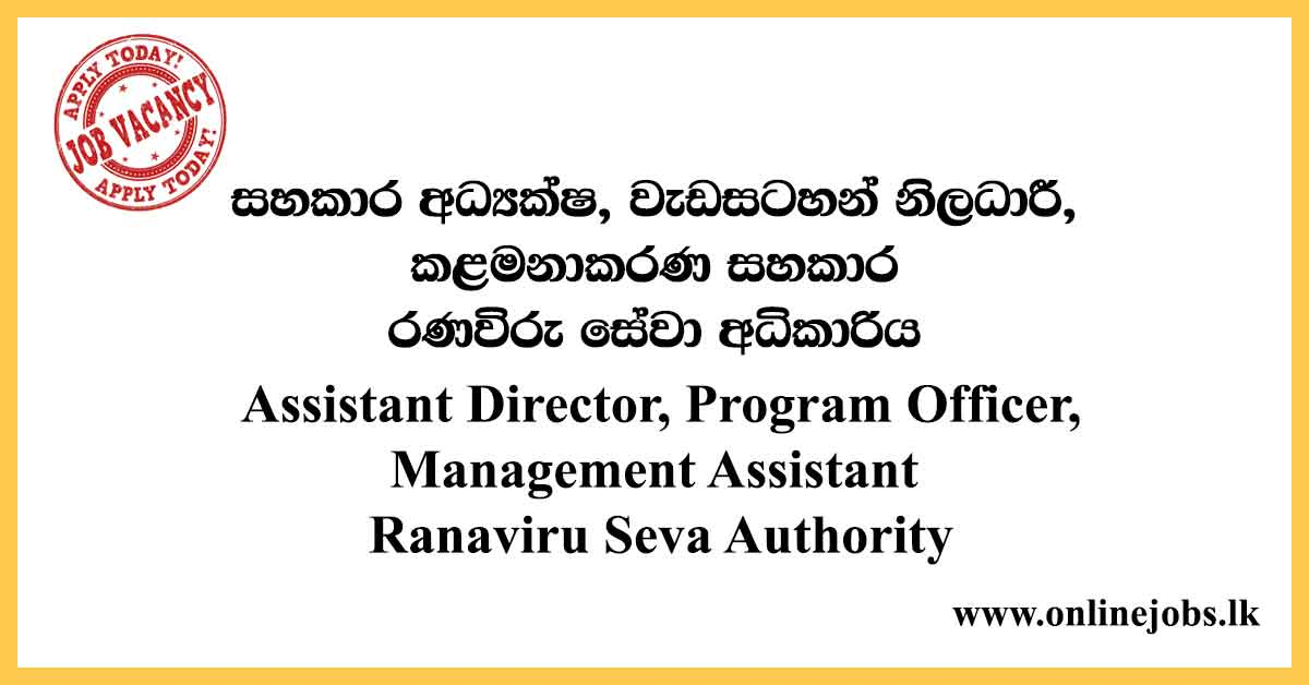 Assistant Director, Program Officer, Management Assistant Ranaviru Seva Authority