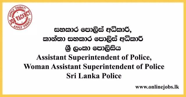 Assistant Superintendent of Police - Sri Lanka Police Vacancies 2020