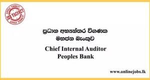 Chief Internal Auditor - Peoples Bank Vacancies 2021
