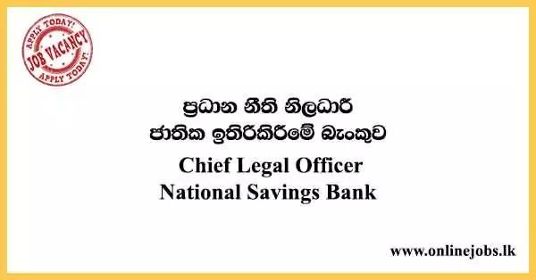 Chief Legal Officer - National Savings Bank Vacancies 2021