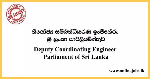 Deputy Coordinating Engineer Job- Parliament of Sri Lanka