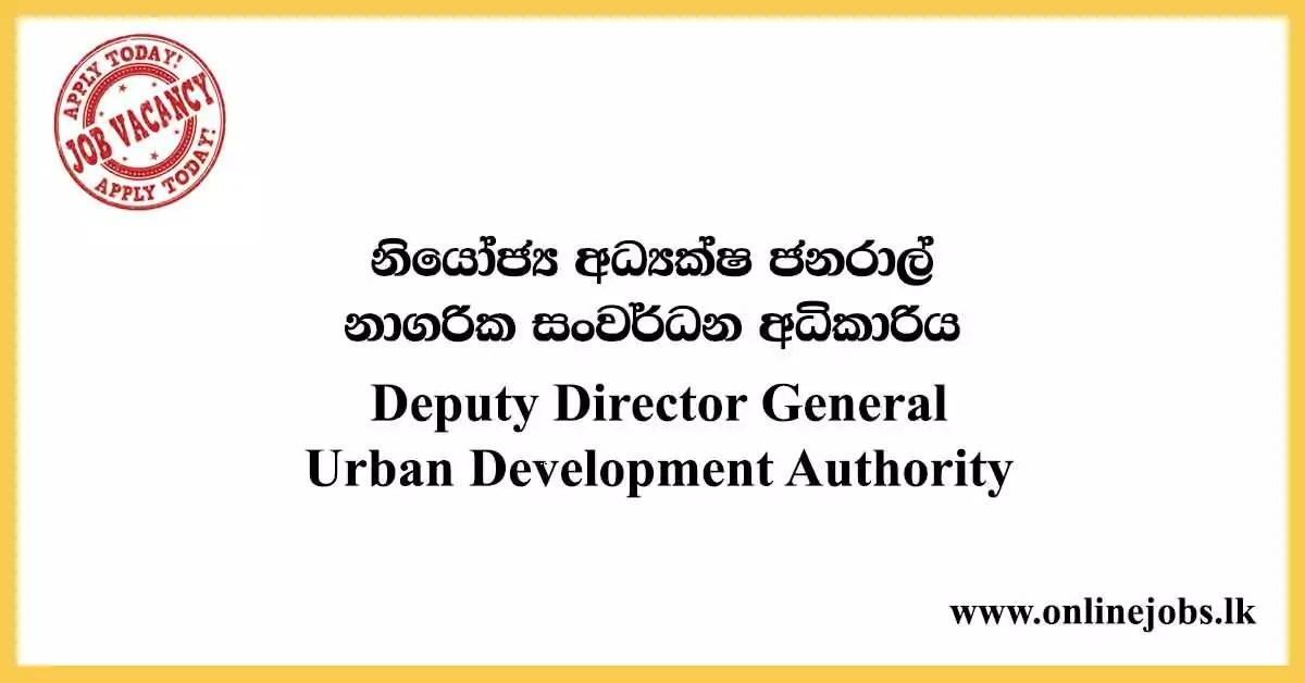 Deputy Director General - Urban Development Authority Vacancies 2020