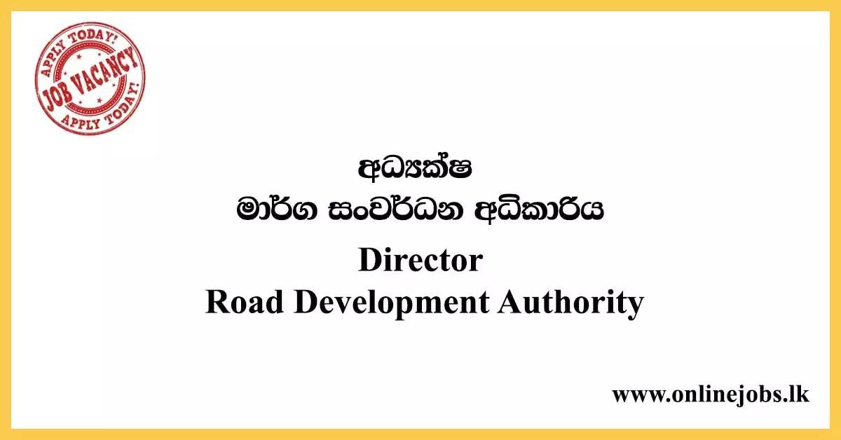Director - Road Development Authority