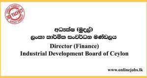 Director (Finance) - Industrial Development Board of Ceylon Vacancies 2021