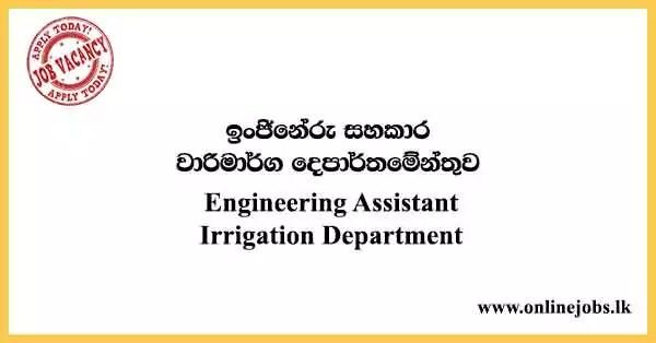 Engineering Assistant - Irrigation Department Vacancies 2021