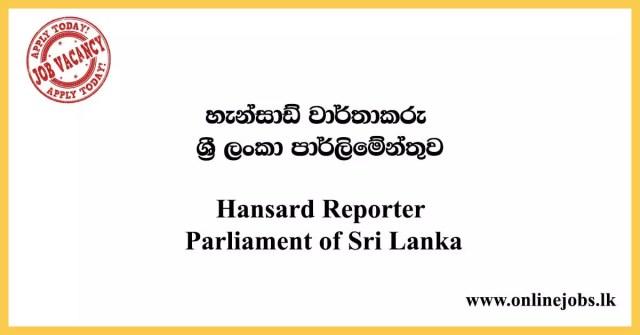Hansard Reporter - Parliament of Sri Lanka