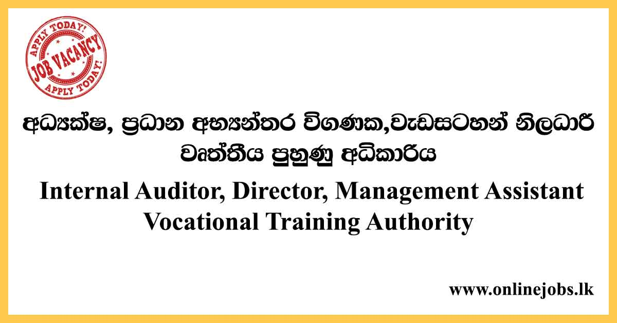 Director, Chief Internal Auditor - Vocational Training Authority Vacancies 2020