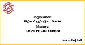 Manager - Milco Private Limited Vacancies 2020