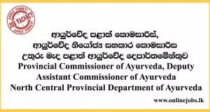 North Central Provincial Department of Ayurveda Vacancies