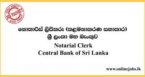 Notarial Clerk - Central Bank of Sri Lanka Vacancies