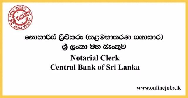 Notarial Clerk - Central Bank of Sri Lanka Vacancies