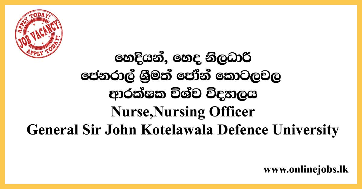 General Sir John Kotelawala Defence University Job Vacancies 2020