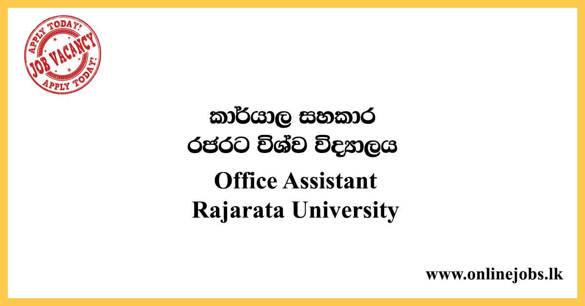 Office Assistant - Rajarata University Vacancies 2020